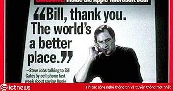 """Apple đã phá sản từ 21 năm trước nếu không nhờ đối thủ """"không đợi trời chung"""" Microsoft ra tay giúp đỡ"""
