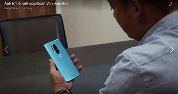 OnePlus 8 Pro bất ngờ xuất hiện tại Việt Nam, 'kẻ hủy diệt' sắp trở lại