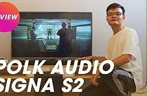 Polk Audio Signa S2 -  Soundbar quốc dân khó có đối thủ trong phân khúc 7 triệu