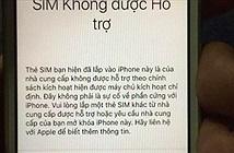 SIM ghép thần thánh không còn phép, iPhone khóa mạng sẽ ra sao?