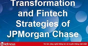 Tập trung vào blockchain là một phần lộ trình chuyển đổi số của JPMorgan