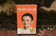 """""""Mã Vân giày vải"""" - câu chuyện dựng nghiệp của ông chủ Alibaba"""