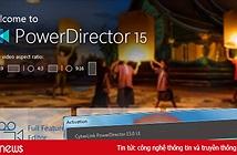 Hướng dẫn tải phần mềm chỉnh sửa video CyberLink PowerDirector miễn phí