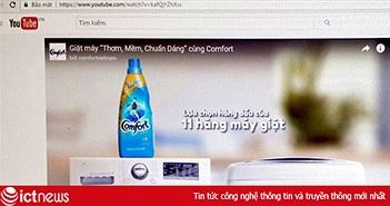 Sẽ xử phạt doanh nghiệp quảng cáo sai phạm trên clip và trang web