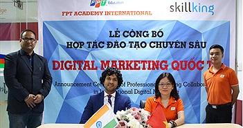 FPT Education mở trường đào tạo Digital Marketing chuyên nghiệp: học 2 năm, hợp tác với Ấn Độ