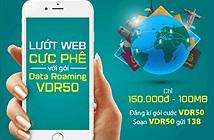 Viettel ra gói cước VDR50 cho khách roaming: 150.000đ cho 100MB data dùng trong 7 ngày