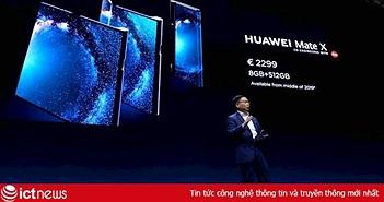 Huawei Mate X, cơn ác mộng của Apple tại Trung Quốc