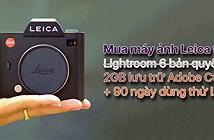 Leica ngưng tặng kèm Lightroom 6 bản quyền khi mua máy ảnh, chỉ cho dùng thử Lightroom CC 90 ngày