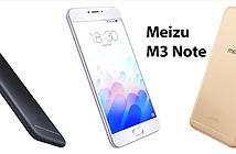 Meizu ra mắt M3 Note: màn hình 5.5 FHD, Mediatek P10, pin 4.100 mAh, mỏng 8,2mm