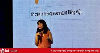 Trợ lý ảo Google Assistant chính thức ra mắt tại Việt Nam