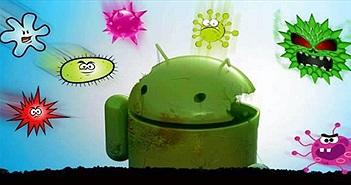 3 dấu hiệu chứng tỏ thiết bị Android của bạn bị virus tấn công