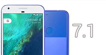 Danh sách tính năng mới của Android 7.1: Night Light, shortcut cho app ở home, tăng độ nhạy cảm ứng