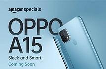 OPPO A15 giá rẻ sắp ra mắt, độc quyền bởi Amazon