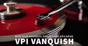 VPI bất ngờ tung hệ thống mâm than tham chiếu Vanquish giá 3,5 tỉ đồng