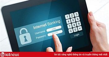 Lo ngại bảo mật, nhiều người dùng rụt rè với Internet Banking