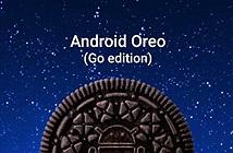 Google ra mắt Android Oreo cho điện thoại cấu hình yếu