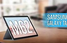 Samsung bắt đầu sản xuất Galaxy Tab M62 giá rẻ ở Ấn Độ