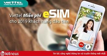 Hướng dẫn cài đặt và sử dụng eSIM trên iPhone Xs, Xs Max và iPhone XR