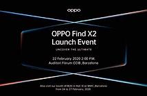 Oppo Find X2: Snapdragon 865, màn hình 120Hz sẽ ra mắt ngày 22/2