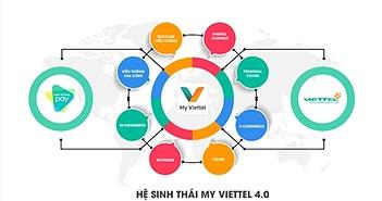 Viettel ra mắt phiên bản mới MyViettel 4.0 tập trung nâng cao trải nghiệm khách hàng