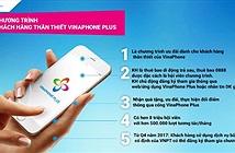 VinaPhone tặng nhiều ưu đãi hạng sang cho khách hàng là hội viên VinaPhone Plus