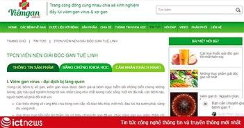 Cục An toàn thực phẩm cảnh báo một loạt trang web vi phạm quy định về quảng cáo