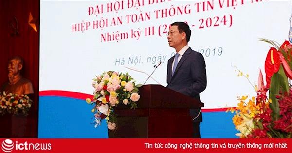 Bộ trưởng Nguyễn Mạnh Hùng: Xếp hạng về an ninh mạng của Việt Nam phải cao hơn xếp hạng về kinh tế để trở thành quốc gia hùng cường