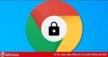 """""""Nội dung hỗn hợp"""" là gì? Tại sao trình duyệt Chrome lại muốn chặn những nội dung này?"""