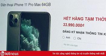iPhone 11 Pro Max cháy hàng tại Việt Nam dù giá cao