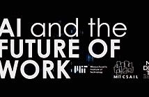 Cách mạng trí tuệ nhân tạo sẽ tác động thế nào đến tương lai của lực lượng lao động? (phần 1)