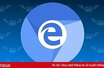 """Microsoft Edge """"đập đi xây lại"""" trên công nghệ làm nên Chrome"""