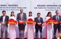 ABB khai trương Trung tâm Kỹ thuật và Dịch vụ Rô bốt tại Bắc Ninh