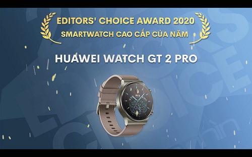 Editors' Choice Awards 2020: Smartwatch cao cấp của năm - Huawei Watch GT2 Pro