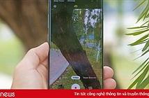 Thử quay video chống rung trên Galaxy S10+