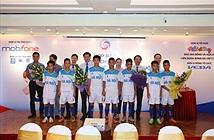 MobiFone đồng hành cùng giải Bóng đá Thiếu niên toàn quốc