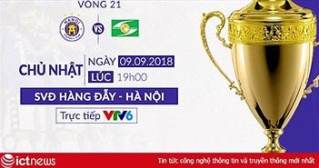 Trực tiếp bóng đá V.League trên VTV6: Hà Nội vô địch sớm khi gặp Sông Lam Nghệ An?
