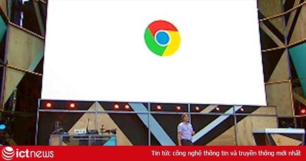 11 năm Google Chrome: Hơn cả một trình duyệt