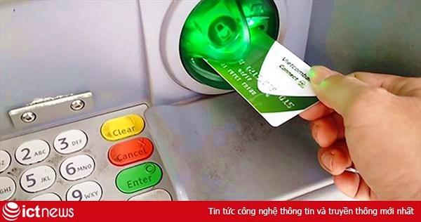 Vietcombank tăng phí rút tiền ATM thêm 500 đồng, áp dụng từ ngày 15/7