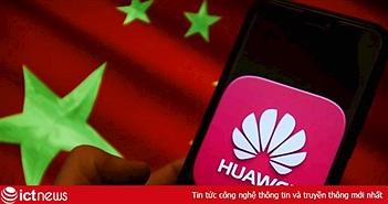 Chính quyền Tổng thống Trump tiếp tục 'tấn công' Huawei