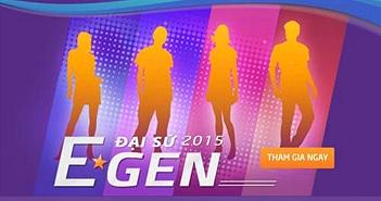 """Hào hứng với cuộc thi """"Đại sứ E-GEN 2015"""" của TPBank"""