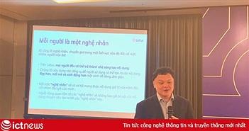 """CEO VCCorp: Lotus không đi vào thị trường ngách, """"đánh trúng"""" nhu cầu mạng xã hội khác chưa đáp ứng tốt"""
