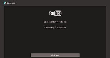 Hàng triệu người dùng đau đầu vì YouTube TV 1.3.1 bị khai tử
