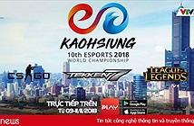 Xem trực tiếp ĐT Việt Nam thi đấu tại Giải vô địch Thể thao điện tử Thế giới trên VTVPlay
