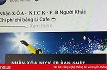 Dịch vụ die nick Facebook quảng cáo rầm rộ tại Việt Nam