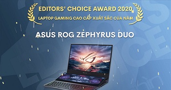 Editors' Choice Awards 2020: Laptop gaming cao cấp xuất sắc nhất của năm - ASUS ROG Zephyrus Duo