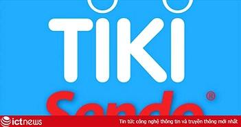 Tiki và Sendo sẽ sáp nhập?