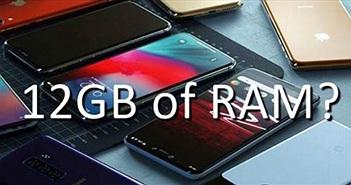 Liệu có quá thừa khi mua smartphone Android có RAM 12 GB?