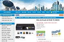 Hai doanh nghiệp bán đầu thu số DVB-T2 lậu bị sờ gáy