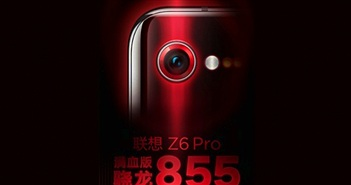Lenovo Z6 Pro sẵn sàng ra mắt với chip khủng
