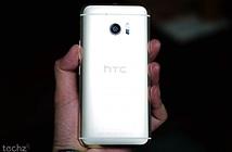 HTC 10 chính hãng sẽ có giá bán tốt hơn Galaxy S7, iPhone 6s